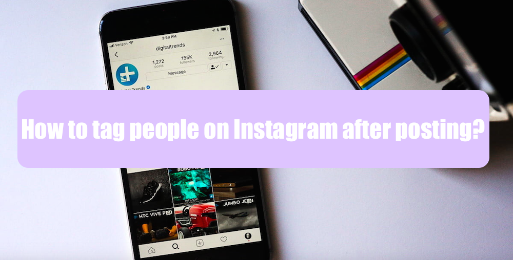 how to tag people on instagram after posting