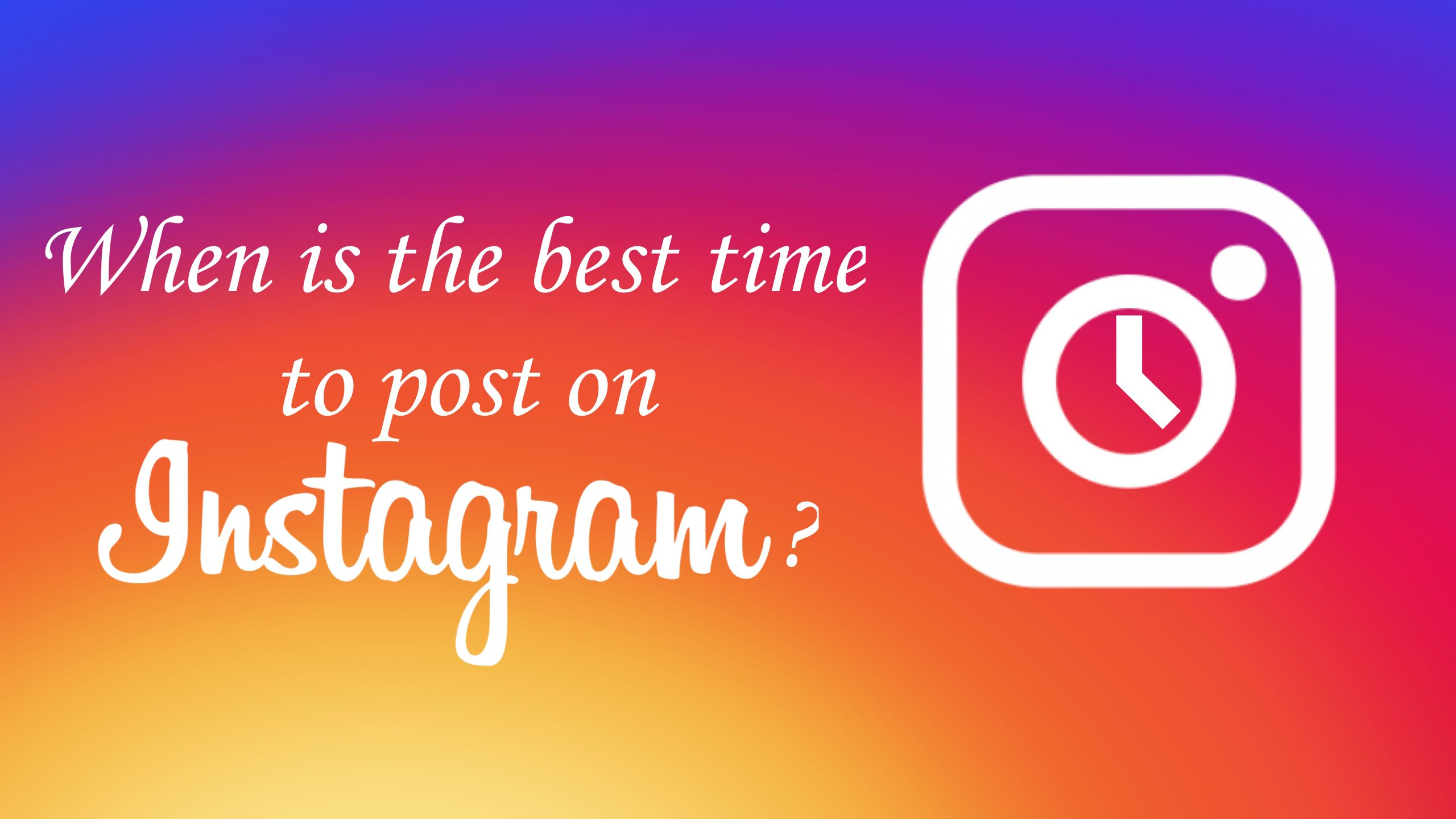 best time to post on instagram