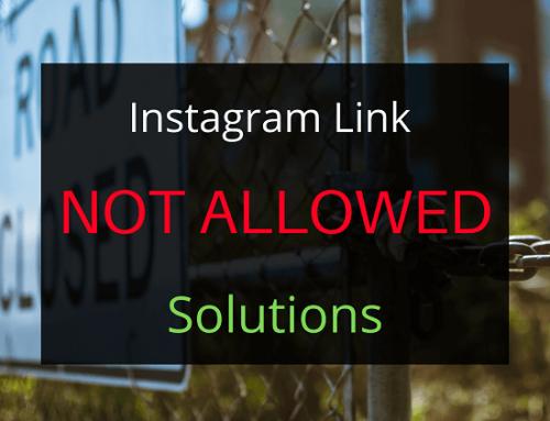 Instagram link not allowed error Solution