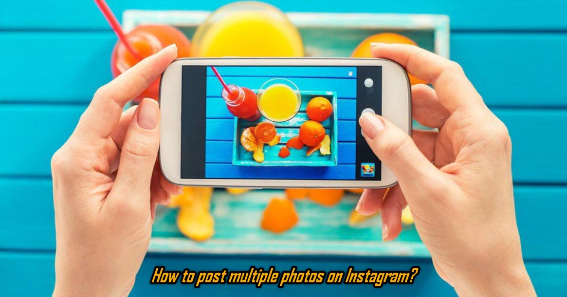 How to post multiple photos on Instagram?(Album Making)