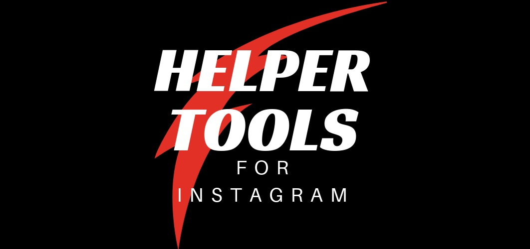 Helper Tools for Instagram