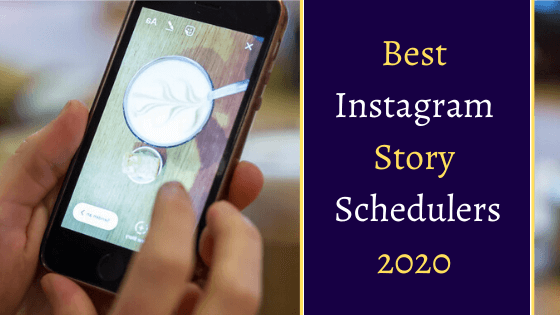 Best Instagram Story Schedulers 2020