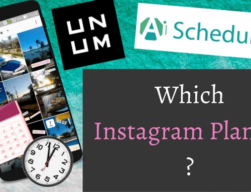 UNUM vs AiSchedul – Which Instagram planner you should be using in 2020?