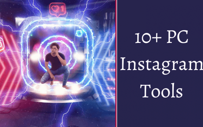 Instagram tool for pc
