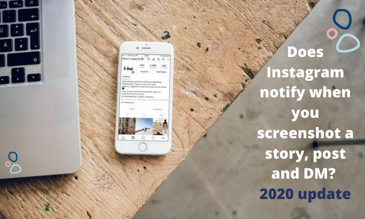 Does Instagram notify when you screenshot a story, post and DM_ 2020 update