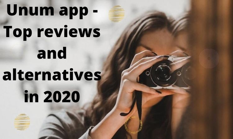 Unum app - Top reviews and alternatives in 2020