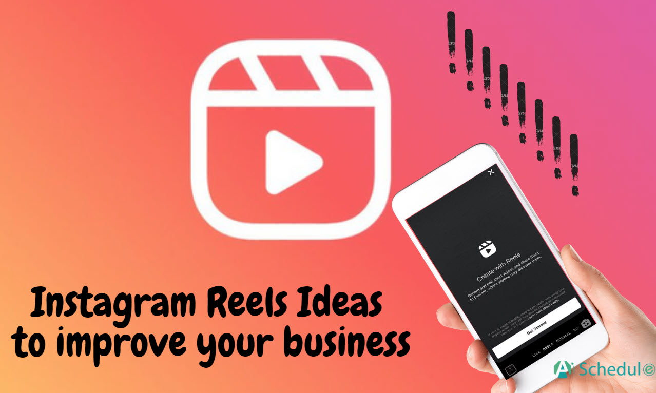 Instagram Reels Ideas to improve your business