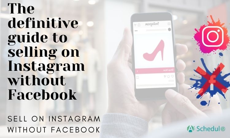 The definitive guide to selling on Instagram without Facebook
