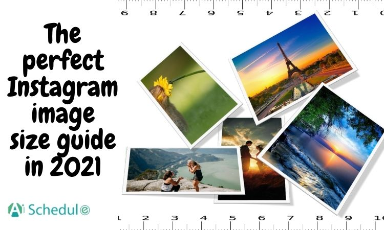 The perfect Instagram image size guide in 2021
