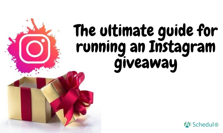 The ultimate guide for running an Instagram giveaway