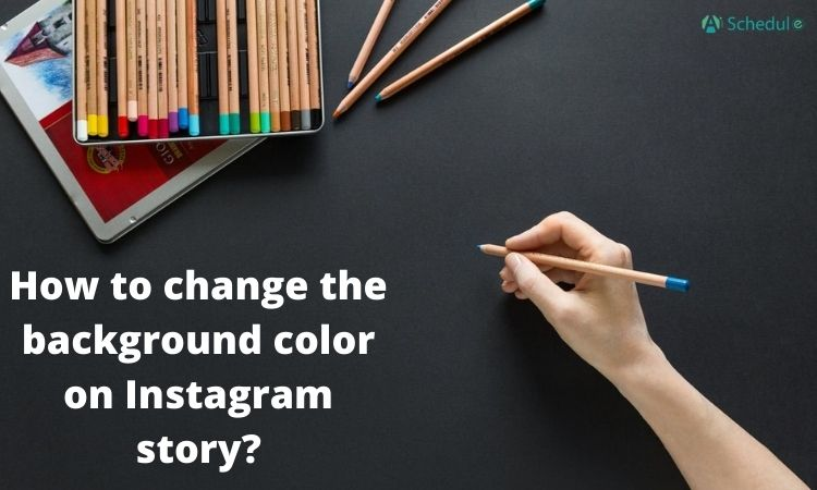How to change the background color on Instagram story_