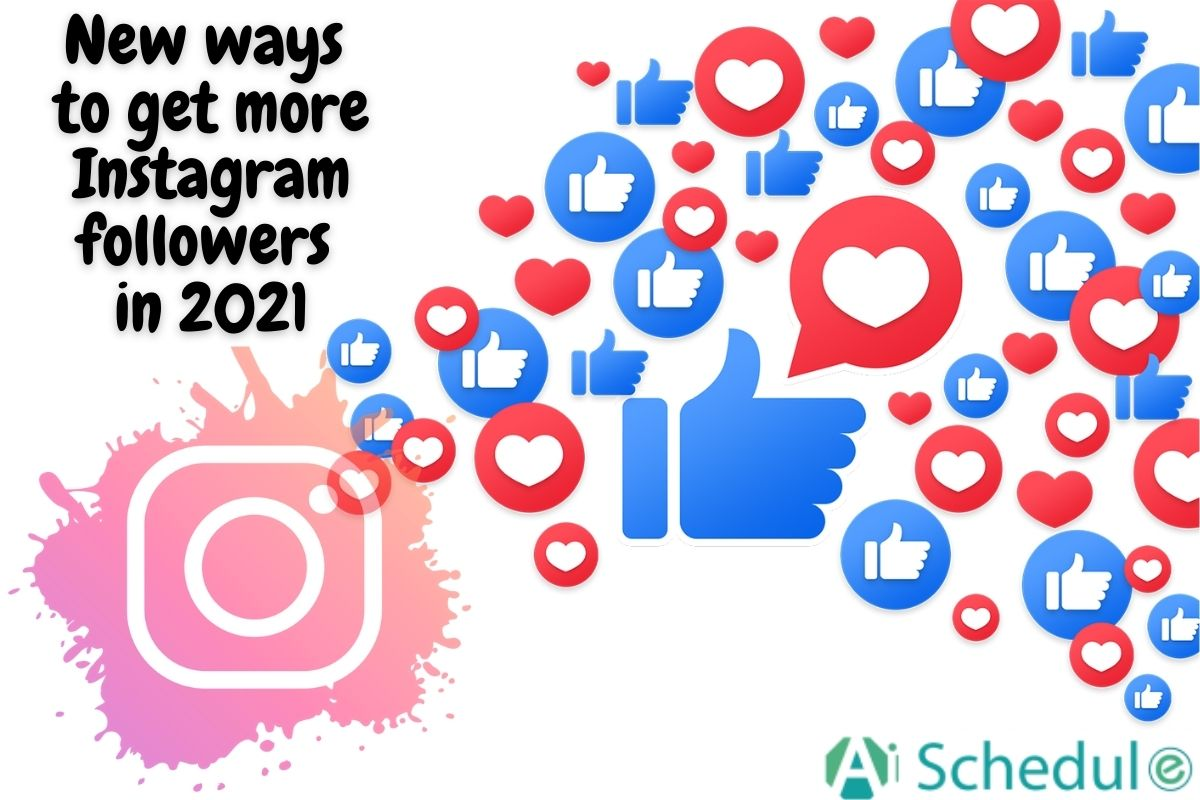 New ways to get more Instagram followers in 2021