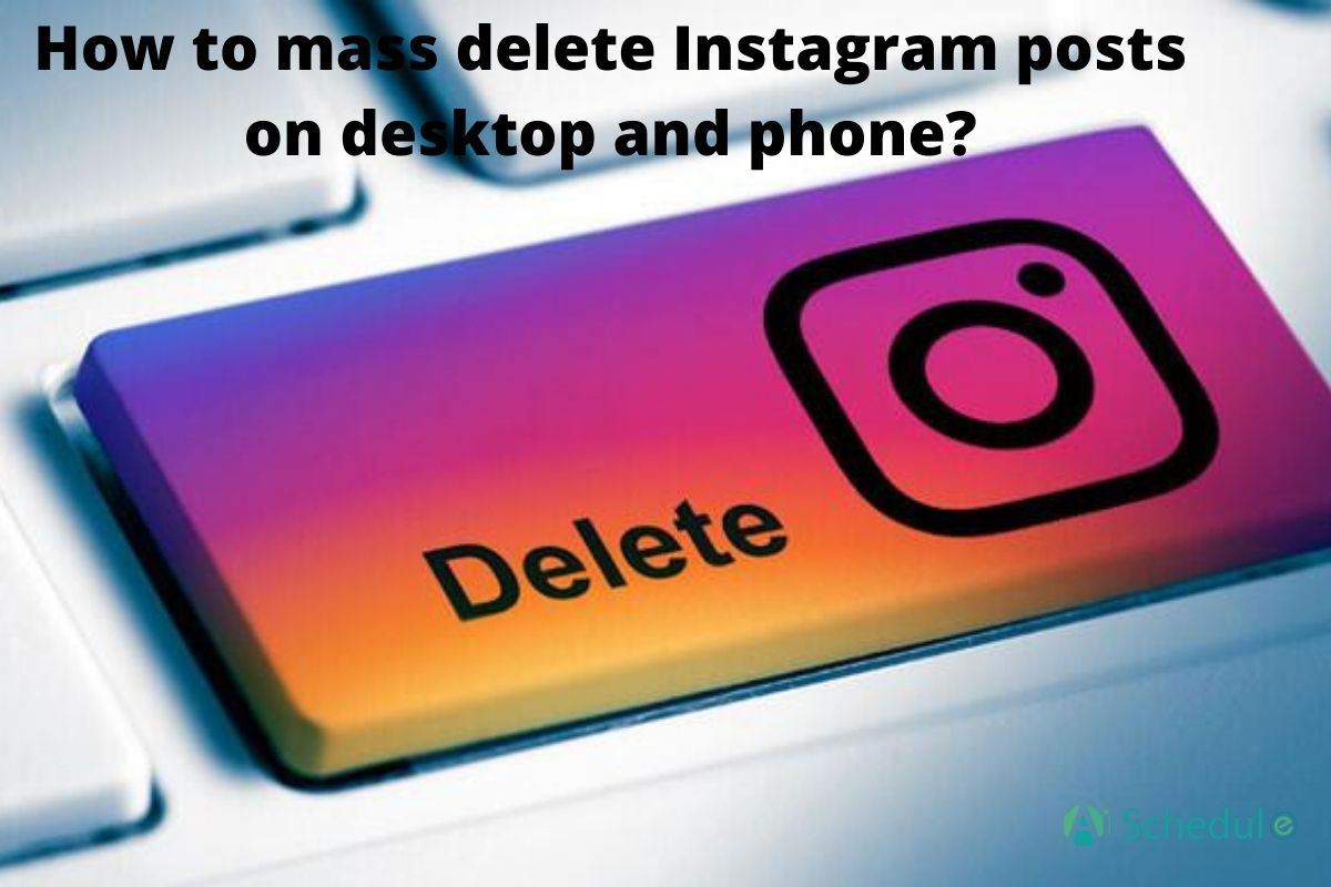 How to mass delete Instagram posts on desktop and devices