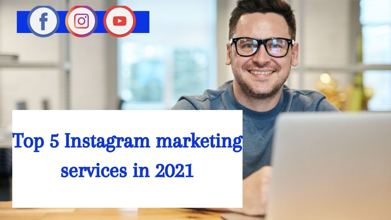 top Instagram marketing services