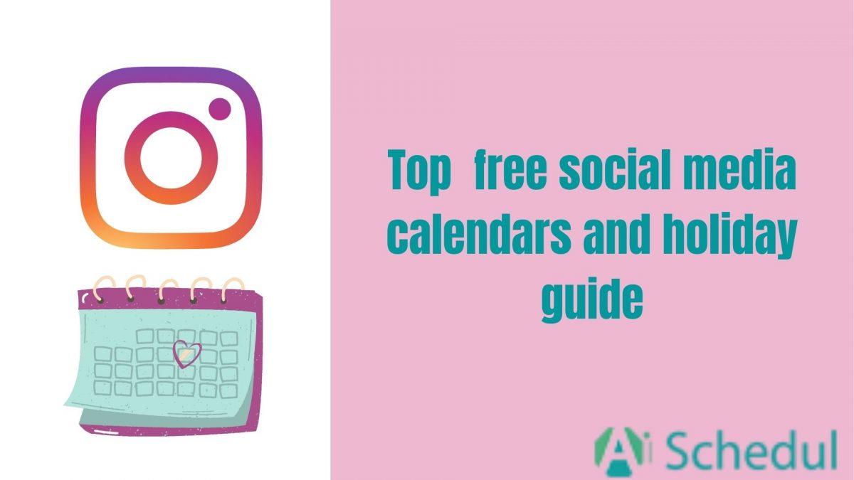 top social media calender