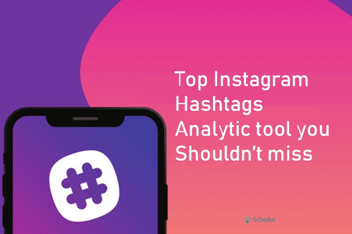 Instagram hashtag analytic