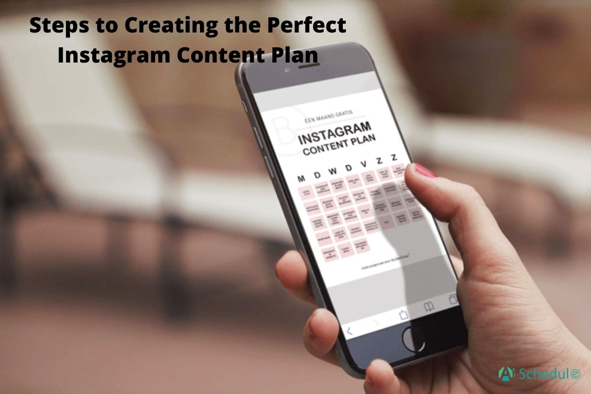 Steps to Creating the Perfect Instagram Content Plan