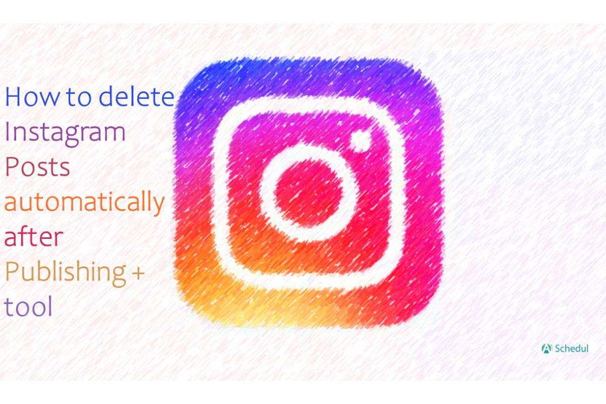 How to delete Instagram posts automatically after publishing + tool