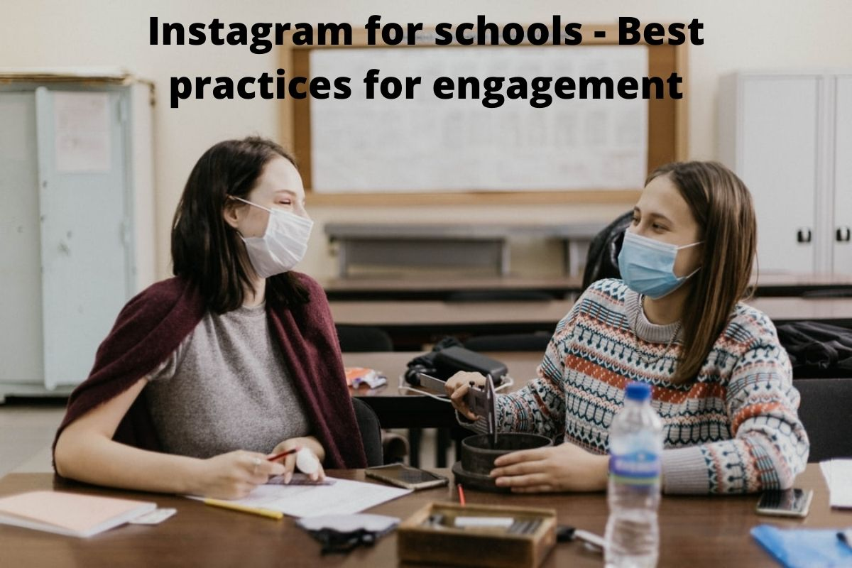 Instagram for schools - Best practices for engagement