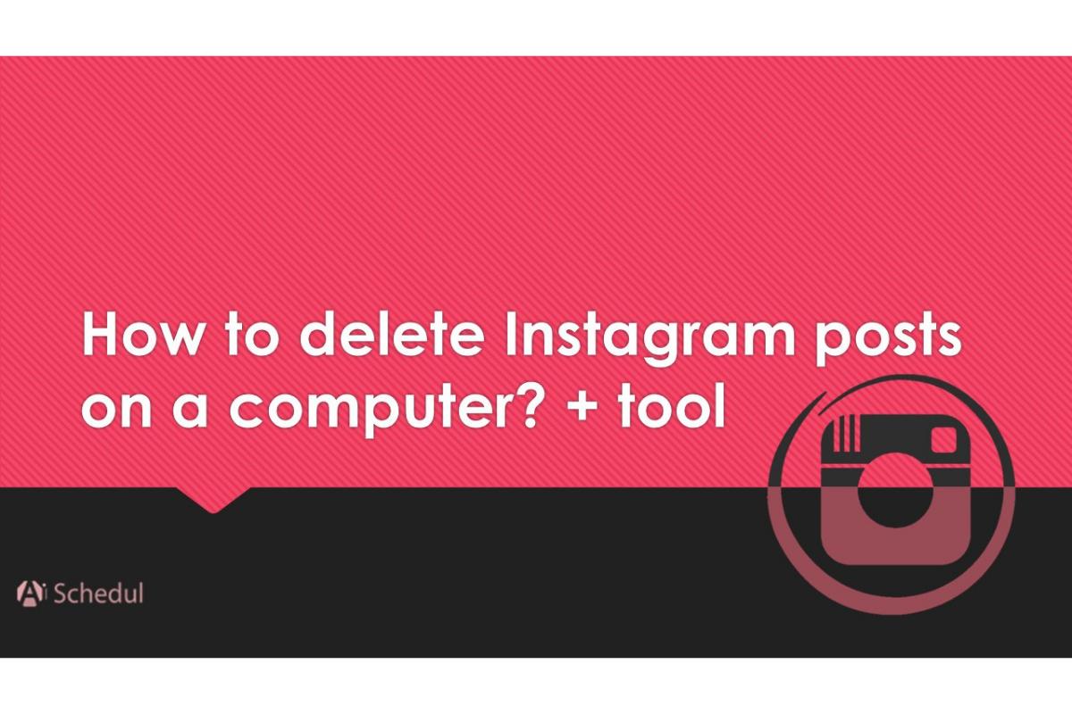 How to delete Instagram posts on pc