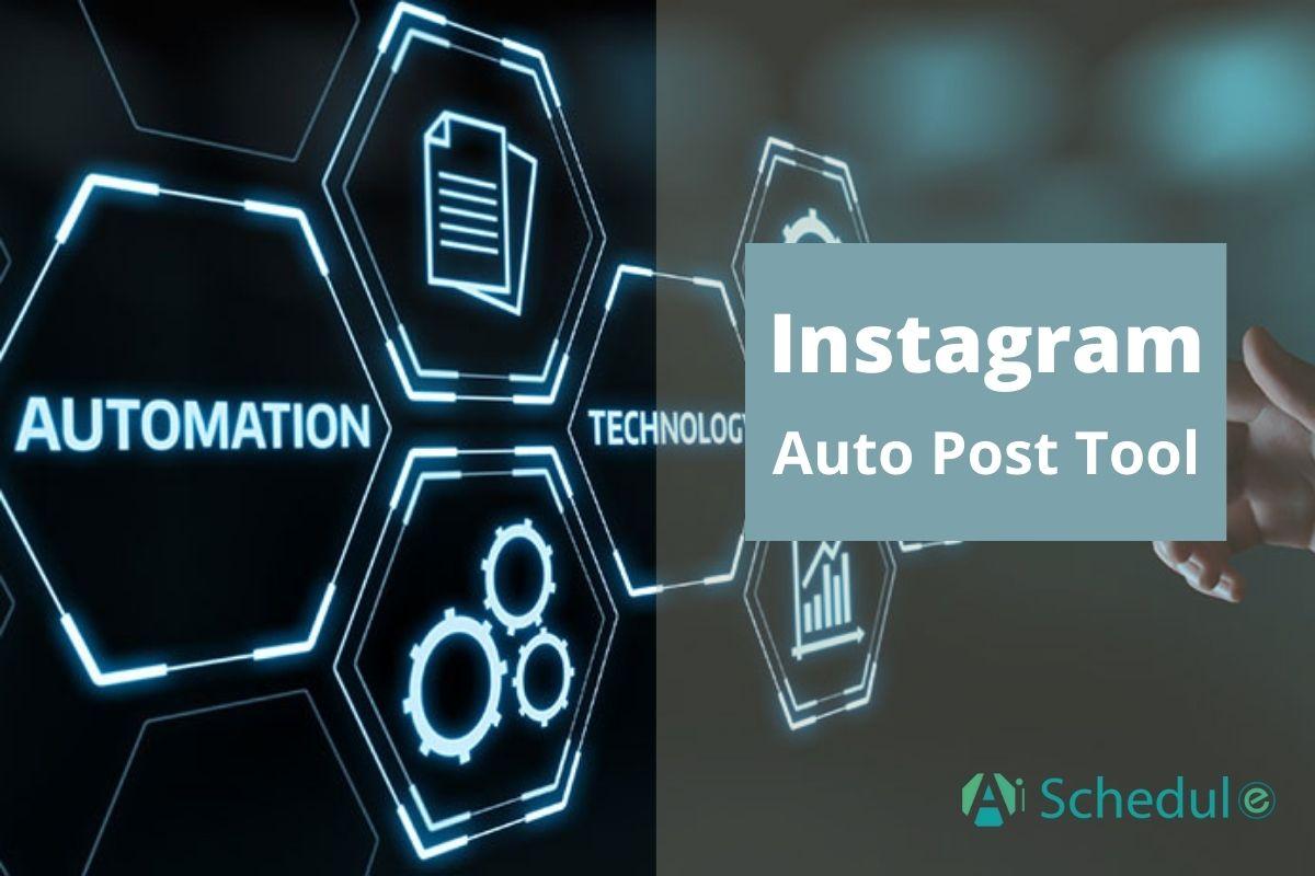 Instagram auto post tool